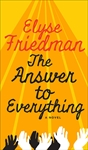 The Answer to Everything, Elyse Friedman,